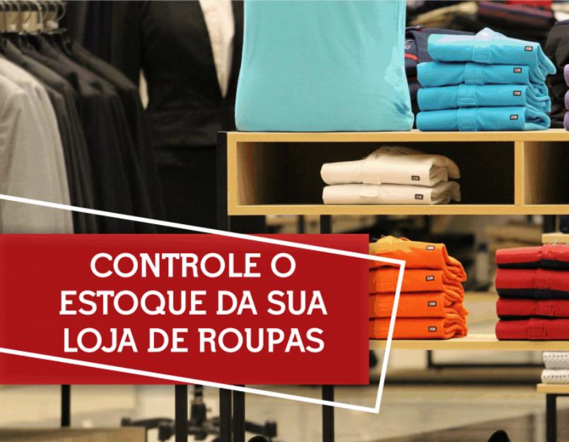 dicas de controle de estoque para lojas de roupas